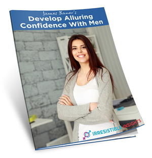 Develop Alluring Confidence With Men