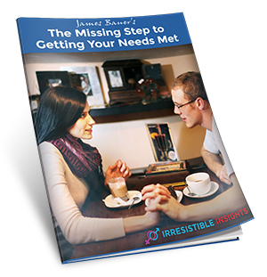 The Missing Step To Getting Your Needs Met
