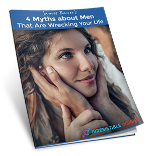 4 Myths about Men That Are Wrecking Your Life