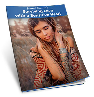 Surviving Love with a Sensitive Heart