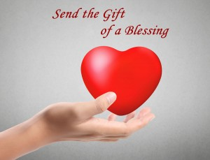 Sending the gift of a blessing.