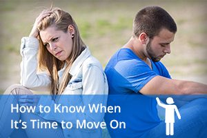 How to Know When It's Time to Move On