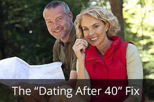 "The ""Dating After 40"" Fix"