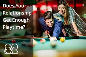 Does Your Relationship Get Enough Playtime