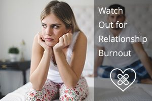 avoiding relationship burnout