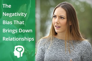 The Negativity Bias That Brings Down Relationships