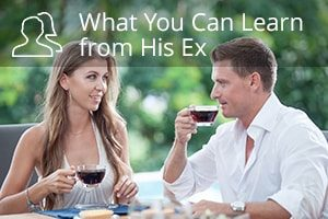 What You Can Learn from His Ex
