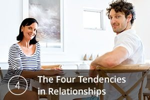 The Four Tendencies in Relationships
