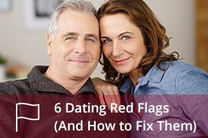 6 Dating Red Flags (And How to Fix Them)