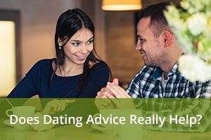 Does Dating Advice Really Help?