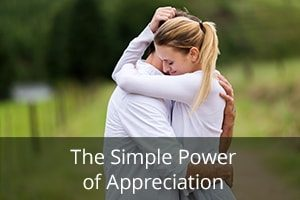The Simple Power of Appreciation