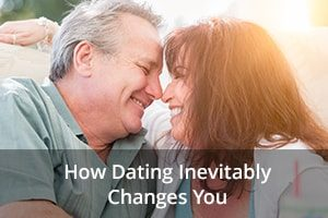 How Dating Inevitably Changes You
