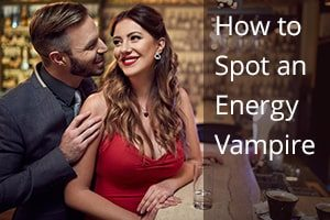 How to Spot an Energy Vampire