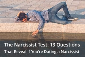 The Narcissist Test: 13 Questions That Reveal If You're Dating a Narcissist